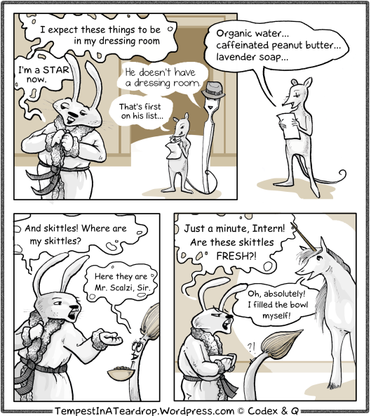 CSI Dewberry Woods continues as BunnyBoy / Scalzi turns into a Diva and demands unicorn-skittels.